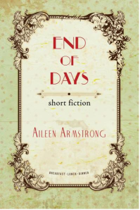 Doire Press End Of Days Aileen Armstrong