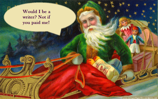 10 (Elaborate) Reasons Why Being A Writer Is Like Being Santa Claus